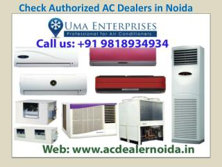 Check Authorized AC Dealers in Noida Call 9818934934