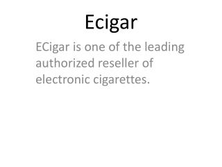Buy Best E-cigar Products