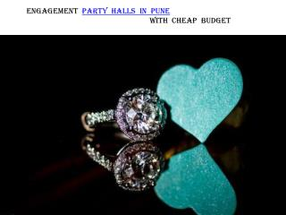 Engagement Party Halls in Pune with Cheap Budget