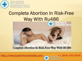 Complete Abortion In Risk-Free Way With Ru486