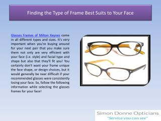 Finding the Type of Frame Best Suits to Your Face