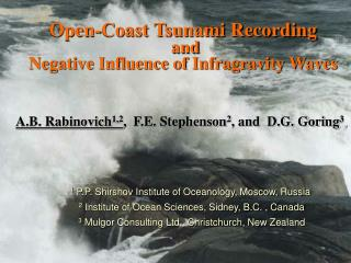 Open-Coast Tsunami Recording  and  Negative Influence of Infragravity Waves