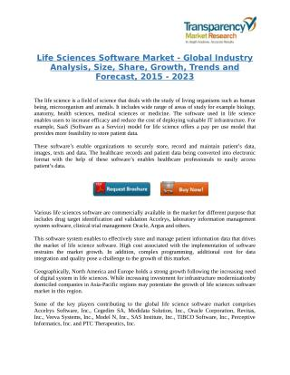 Life Sciences Software Market - Global Industry Analysis, Size, Share, Growth, Trends and Forecast, 2015 - 2023