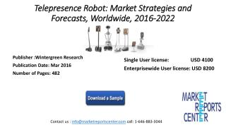 Telepresence Robots – Markets Reach $7 billion by 2022