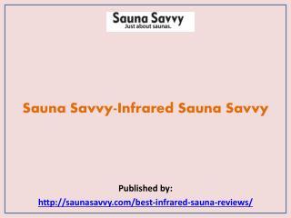 Infrared Sauna Savvy