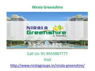 Nirala Greenshire Greater Noida West - 2/3 BHK apartments