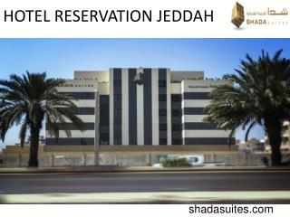 HOTEL RESERVATION JEDDAH