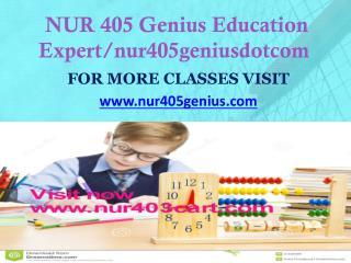NUR 405 GENIUS peer educator/nur405geniesdotcom