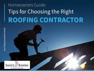 Tips for Choosing the Right Roofing Company in San Antonio