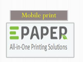 Mobile print services