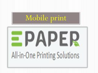 Mobile print services