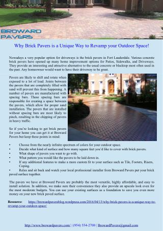Why Brick Pavers is a Unique Way to Revamp your Outdoor Space
