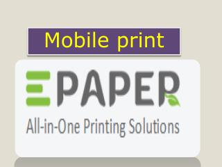 Get services of Mobile print