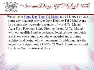 One Day Taj Mahal Tour from Delhi
