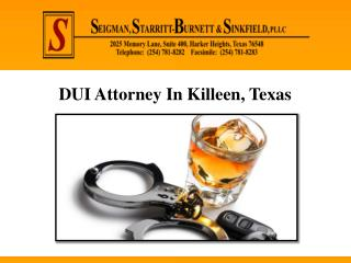 DUI Attorney In Killeen, Texas