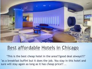Best affordable Hotels in Chicago