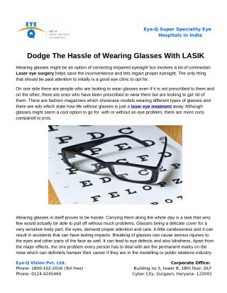 Dodge The Hassle of Wearing Glasses With LASIK