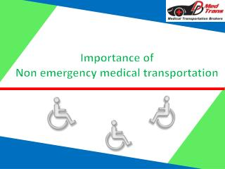 Importance of non-emergency medical transportation