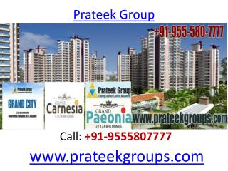 Prateek Grand City A Luxurious Residential Apartment