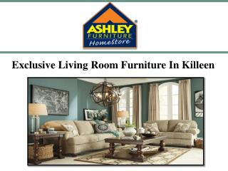 Exclusive Living Room Furniture In Killeen