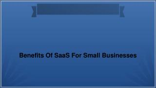 Benefits of saas for small business