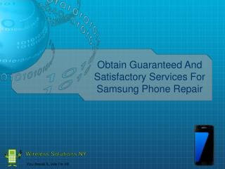 Obtain Guaranteed And Satisfactory Services For Samsung Phone Repair