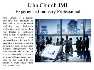 John Church JMI - Experienced Industry Professional