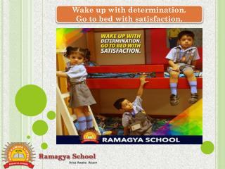 Ramagya School One Destination for Creative Education