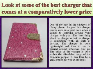 Look at some of the best charger that comes at a comparatively lower price