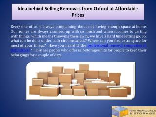 Idea behind Selling Removals from Oxford at Affordable Prices