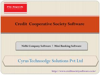 Cooperative society software offers By Cyrus Technoedge Solutions Pvt Ltd