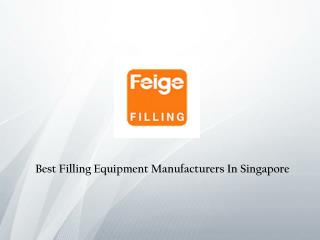 Filling Equipment In Singapore