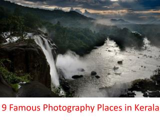 9 Unexplored Photo Taking Places in Kerala