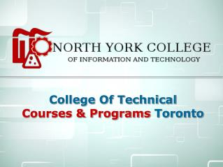 Toronto Engineering & Technical Courses - North York College