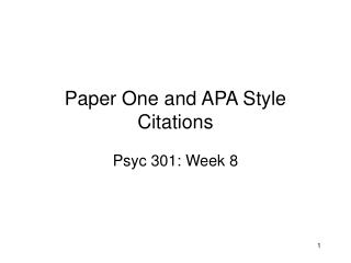 Paper One and APA Style Citations