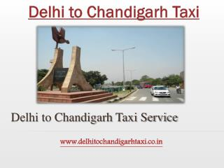 Delhi to Chandigarh Taxi | cab | New Delhi to Chandigarh Taxi