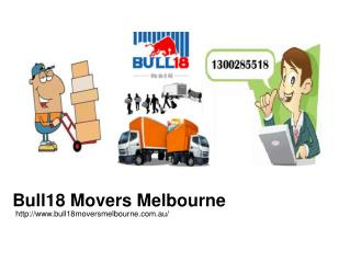 Cheap Removalists Melbourne | Bull18 Movers Melbourne