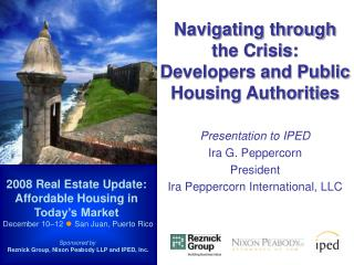 Navigating through the Crisis: Developers and Public Housing Authorities