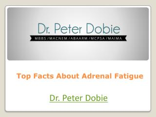 Top Facts About Adrenal Fatigue