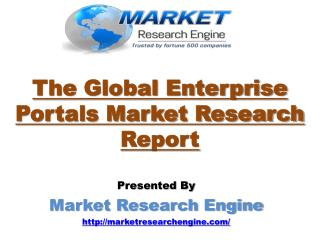 The Global Enterprise Portals Market will cross $29 Billion by 2020