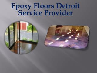 Epoxy Floors Detroit Service Provider