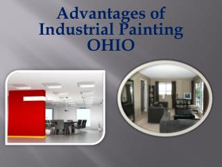 Advantages of Industrial Painting OHIO