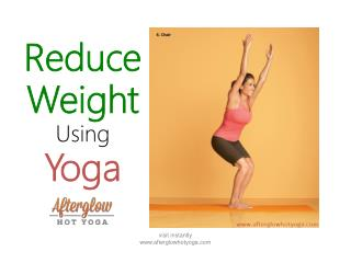 Reduce weight using yoga