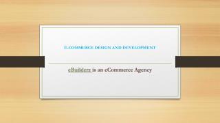 E-COMMERCE DESIGN AND DEVELOPMENT