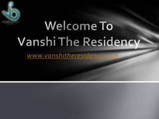 Vanshi The Residency