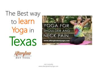 Best way to learn Yoga in Texas