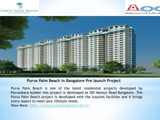 Purva Palm Beach Hennur Road Bangalore