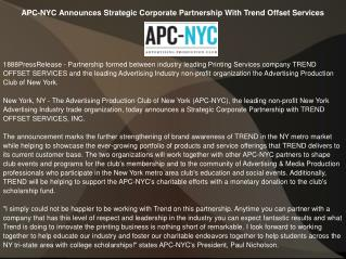 APC-NYC Announces Strategic Corporate Partnership With Trend Offset Services
