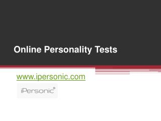 Online Personality Tests - www.ipersonic.com