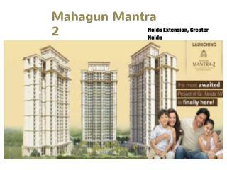 Mahagun Mantra 2